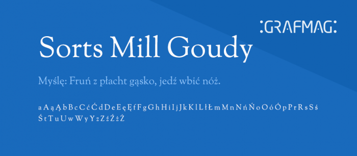 Sorts-Mill-Goudy