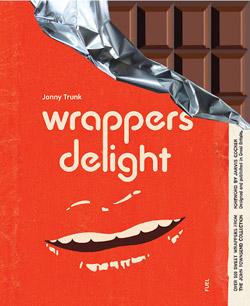 Wrappers Delight - Jonny Trunk,Fuel Publishing