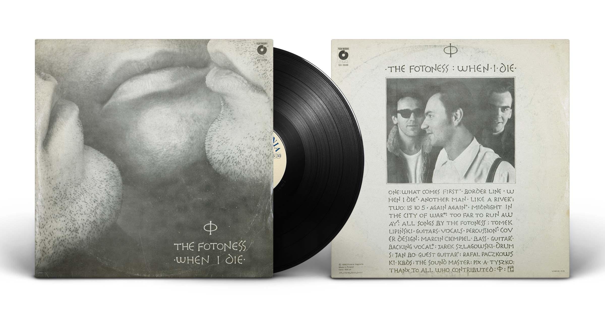 "The Fotoness, ""When I Die"", LP, Polskie Nagrania Muza, 1988"
