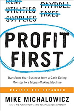 Profit First - Mike Michalowicz