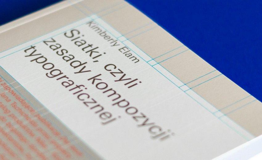 Okładka artykułu Siatki, czyli zasady kompozycji typograficznej — Recenzja książki Kimberly Elam