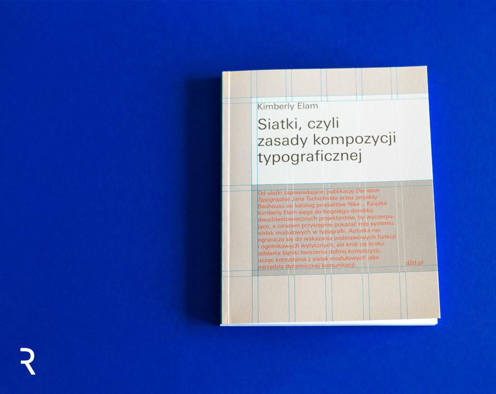 Siatki, czyli zasady kompozycji typograficznej Recenzja książki Kimberly Elam