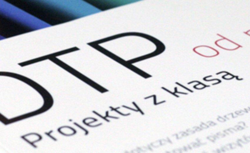 Okładka artykułu DTP od podstaw. Projekty z klasą — Robin Williams – recenzja