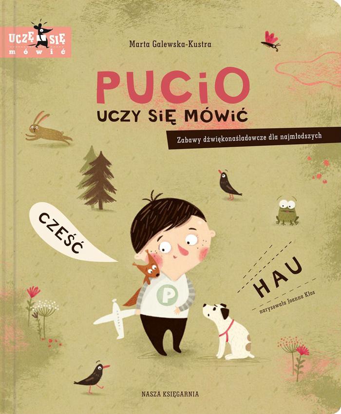 """Seria książek """"Pucio"""",Marta Galewska-Kustra, ilustracje:Joanna Kłos"""