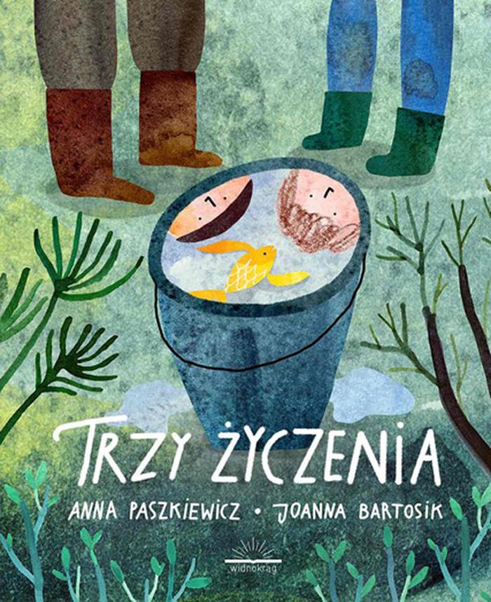 """""""Trzy życzenia"""",Anna Paszkiewicz, ilustracje: Joanna Bartosik"""
