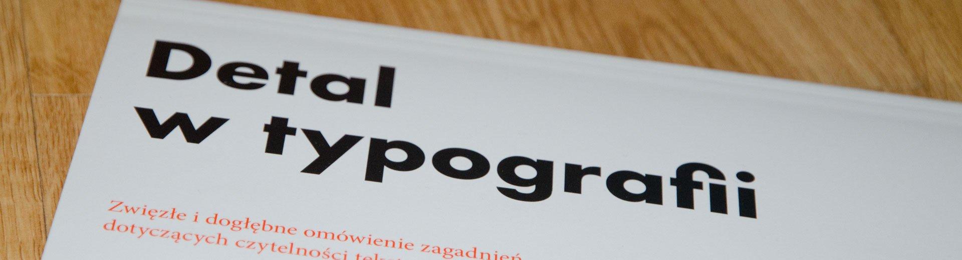Okładka artykułu Detal w typografii — Jost Hochuli – recenzja