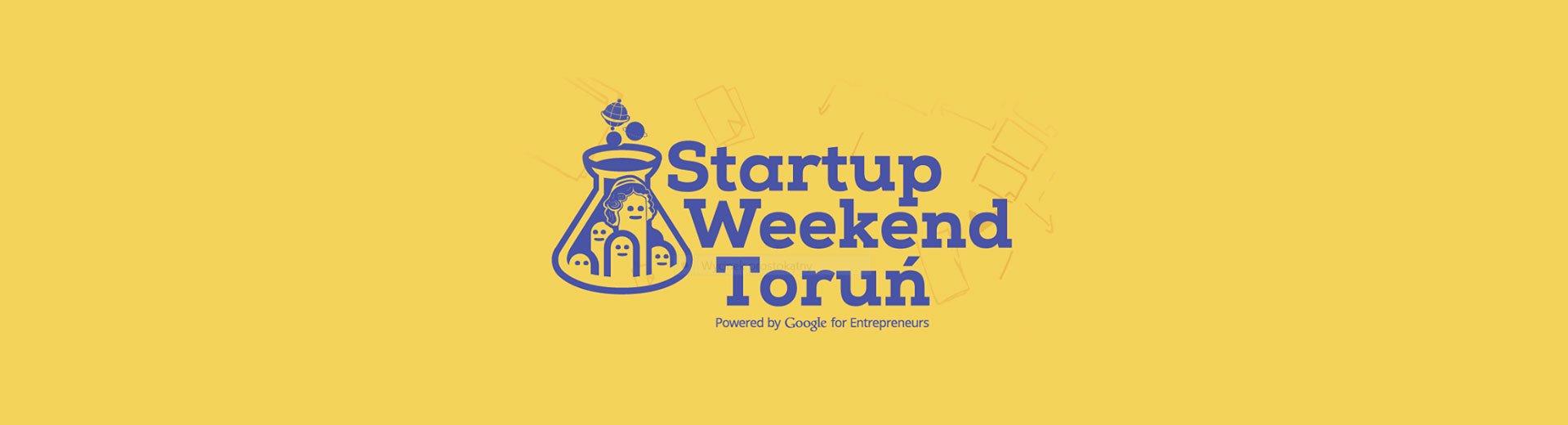 Okładka artykułu Startup Weekend Toruń — Zapraszamy na 3 dni startupowania!