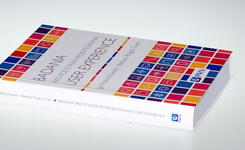 Okładka artykułu Badania jako Podstawa Projektowania User Experience — I. Mościchowska, B. Rogoś-Turek – recenzja