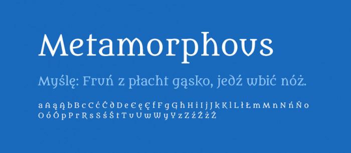 08 Metamorphous Darmowe fonty z polskimi znakami