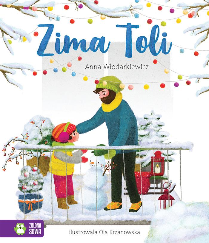 Seria Pory roku Toli,Anna Włodarkiewicz,ilustracje: Ola Krzanowska