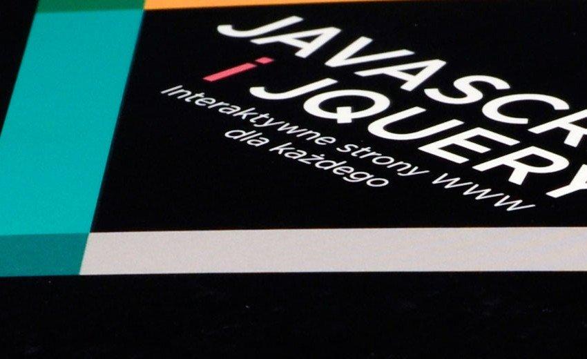 Okładka artykułu JavaScript i jQuery – interaktywne strony WWW dla każdego — Jon Duckett – recenzja