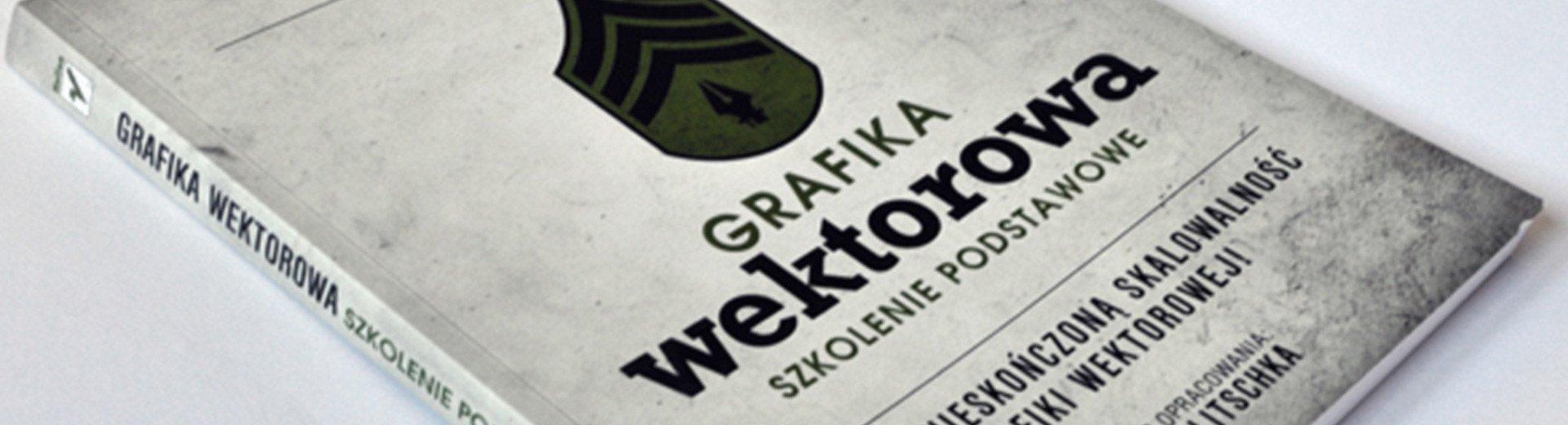 Okładka artykułu Grafika wektorowa. Szkolenie podstawowe — Von Glitschka – recenzja