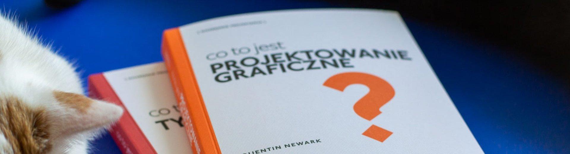 """Okładka artykułu Co to jest projektowanie graficzne i typografia? — Recenzja książek z serii """"niezbędnik projektanta"""""""