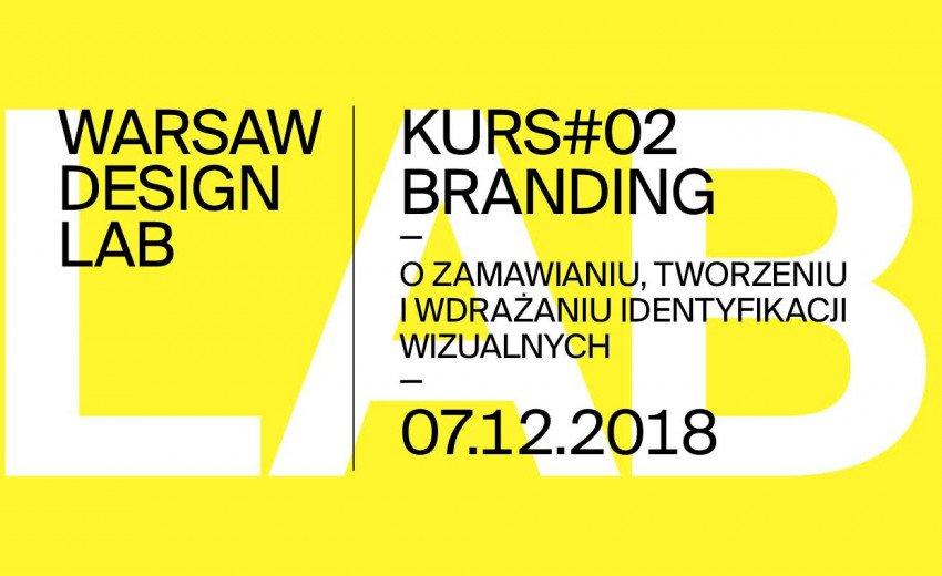 Okładka artykułu Drugi kurs Warsaw Design Lab — Branding: O zamawianiu, tworzeniu i wdrażaniu identyfikacji wizualnych