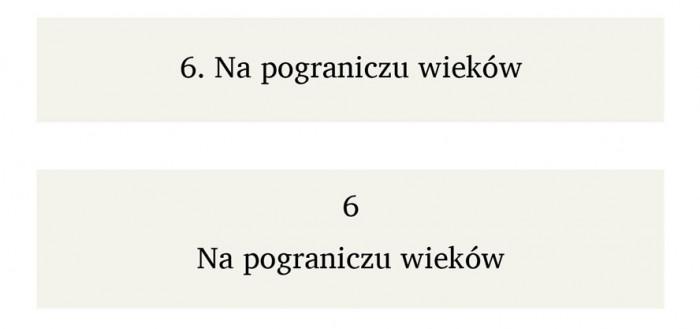 Rys.14 Dwa przykłady formatowania nagłówków rozdziałów z numeracją