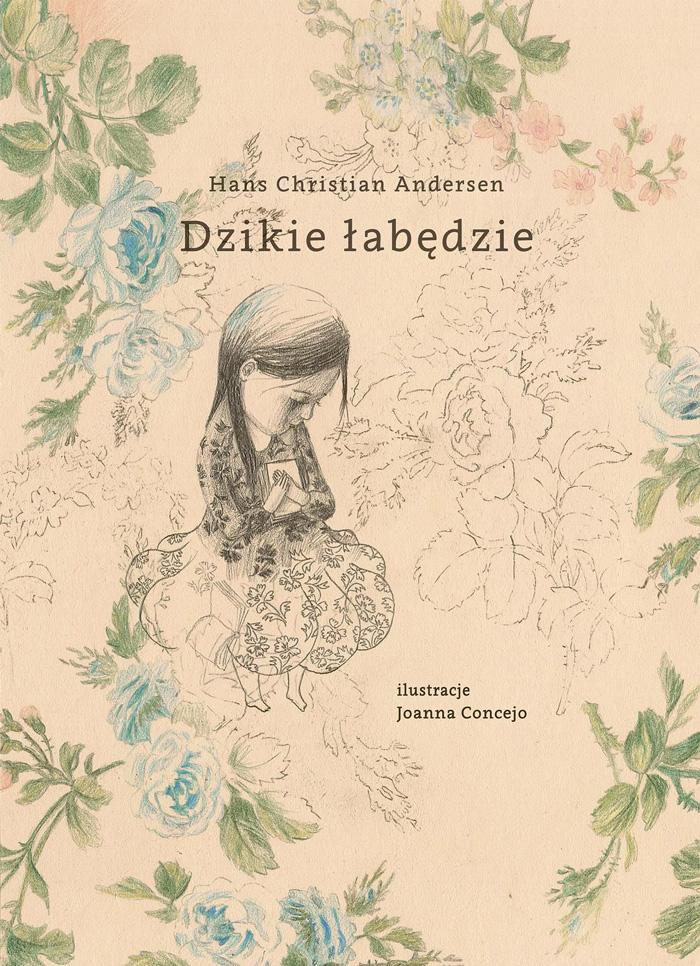 """""""Dzikie Łabędzie"""", Hans Christian Andersen, ilustracje: Joanna Concejo"""