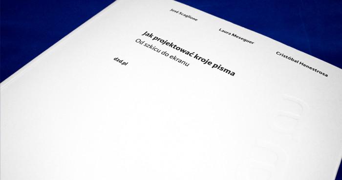Jak-projektowac-kroje-pisma-Cristobal-Henestrosa,-Laura-Meseguer,-Jose-Scaglione-recenzja