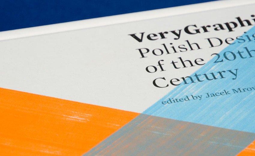 Okładka artykułu VeryGraphic. Polish Designers of the 20th Century — Jacek Mrowczyk – recenzja