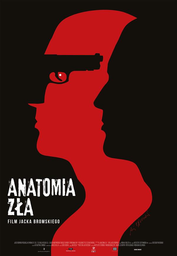 """Plakat filmu """"Anatomia zła"""" Jacka Bromskiego"""