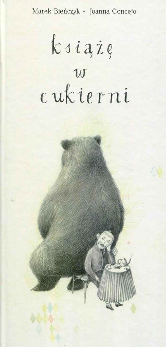 """""""Książę w cukierni"""",Marek Bieńczyk, ilustracje: Joanna Concejo"""