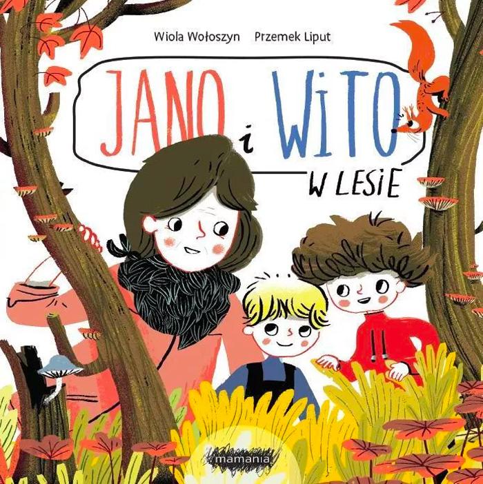 Seria Jano i Wito,Wiola Wołoszyn, ilustracje: Przemek Liput
