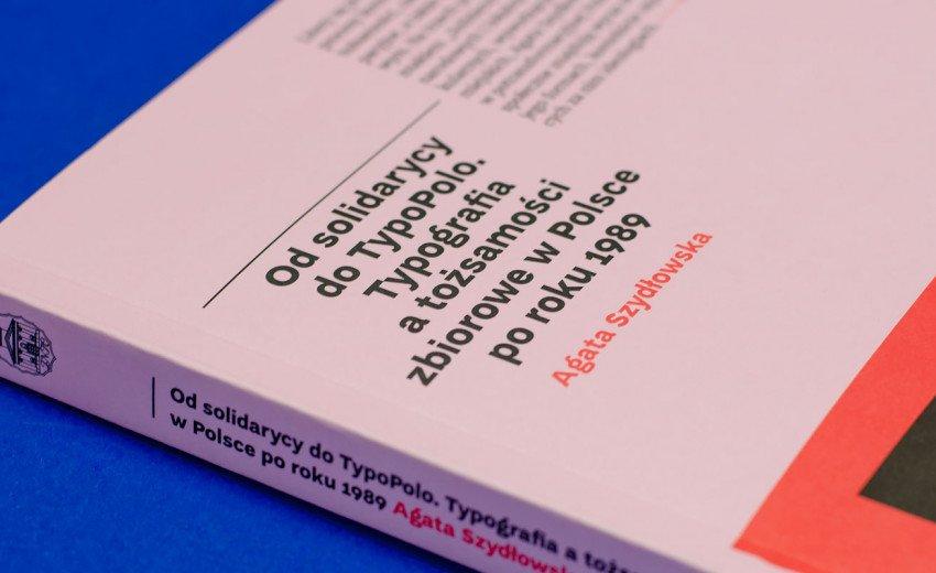 """Okładka artykułu """"Od solidarycy do TypoPolo"""" — Recenzja książki Agaty Szydłowskiej"""