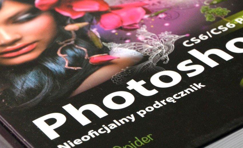 Okładka artykułu Photoshop CS6/CS6 PL — Lesa Snider – recenzja